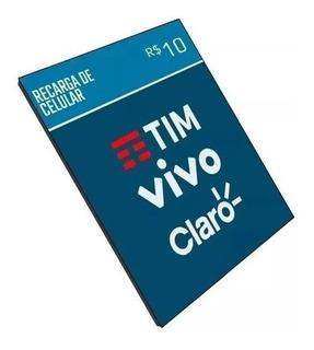 Recarga Celular Credito 10 Promocao Vivo Tim Oi Claro