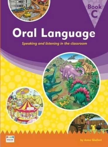 Oral Language: Speaking And Listening In The Classroom - Boo