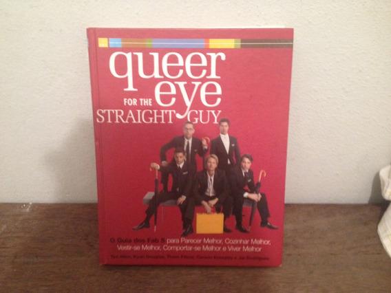 Livro Queer Eye For The Straight Guy