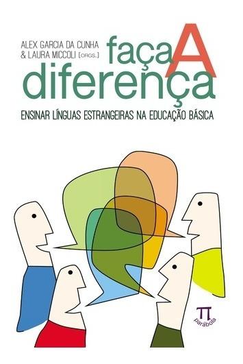 Faca A Diferenca: Ensinar Linguas Estrangeiras Na Educacao