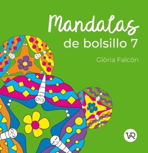 Imagen 1 de 3 de Mandalas De Bolsillo 7 - Para Colorear - Libro V&r