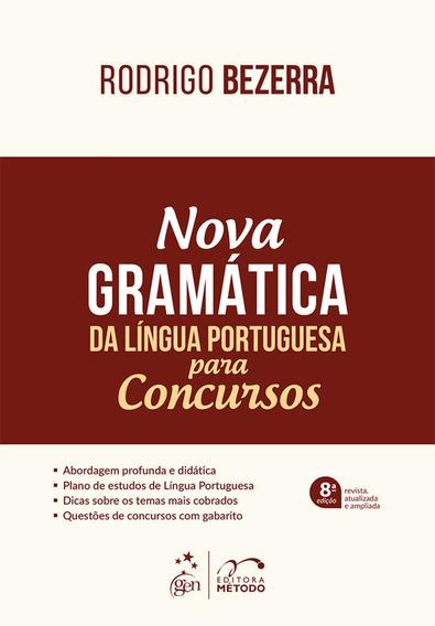Livro - Nova Gramática Da Língua Portuguesa Para Concursos,