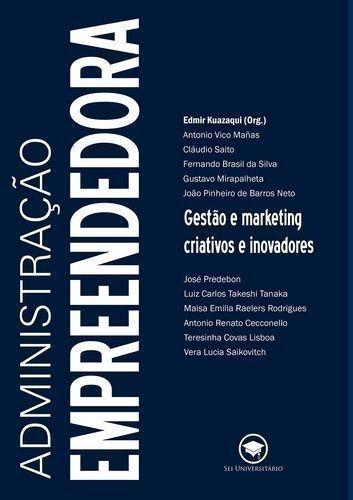 Livro Administração Empreendedora Edmir Kuazaqui