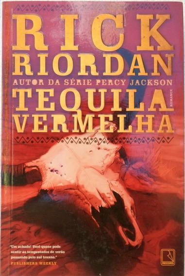 Livro Tequila Vermelha Rick Riordan (romance Promoção Barato