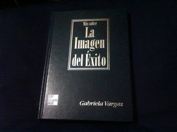 Mas Sobre La Imagen Del Exito - Gaby Vargas