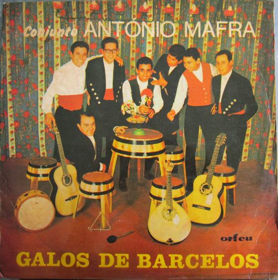 Lp Conjunto Antonio Mafra Galos De Barcelos