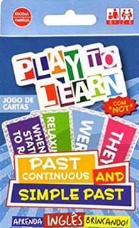Play To Learn - Past Continuous And Simple Past - Jogo De Ca