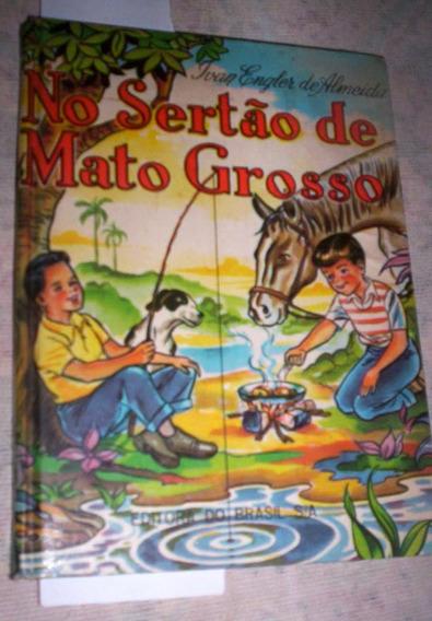 Raro Livro Infantil Antigo No Sertão Do Mato Grosso