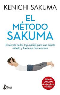 El Método Sakuma - Kenichi Sakuma