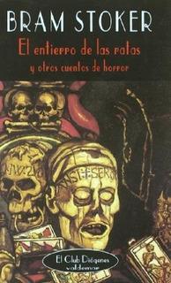 El Entierro De Las Ratas, Bram Stoker, Ed. Valdemar