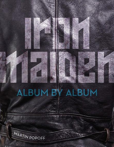 Iron Maiden Album By Album Martin Popoff - Idioma Inglês