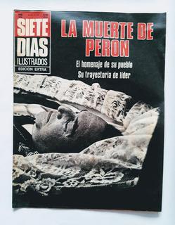 Revista Siete Días 2 De Julio De 1974 La Muerte De Perón