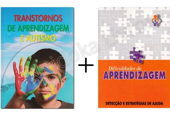 Dificuldades Aprendizagem + Transtornos Aprendizagem Autismo