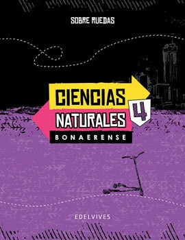 Sobre Ruedas - Ciencias Naturales 4. Bonaerense