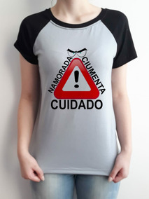 Camiseta Raglan Cuidado Namorada Ciumenta Feminina Baby Look