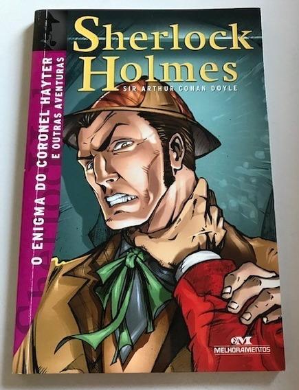 Sherlock Holmes - O Enigma Do Coronel Hayter E Outras Avent.