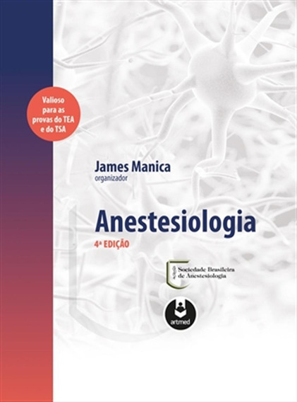 Anestesiologia - 4.ed.