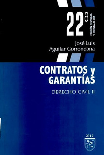 Combo Aguilar Gorrondona- Derecho Civil Contratos Y Garantia