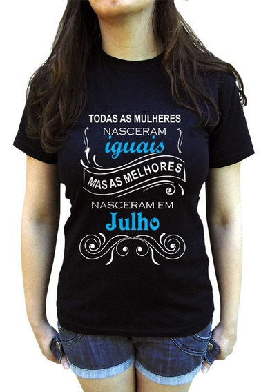 Camiseta Todas As Mulheres Nascem Iguais Melhores Julho