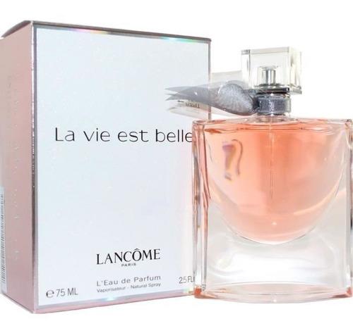 La Vie Est Belle Vida Es Bella 75 Ml Im - L a $1453