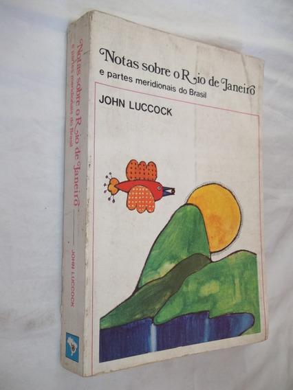 Livro - Notas Sobre O Rio De Janeiro E Partes Meridionais