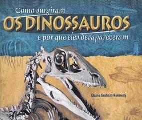 Como Surgiram Os Dinossauros