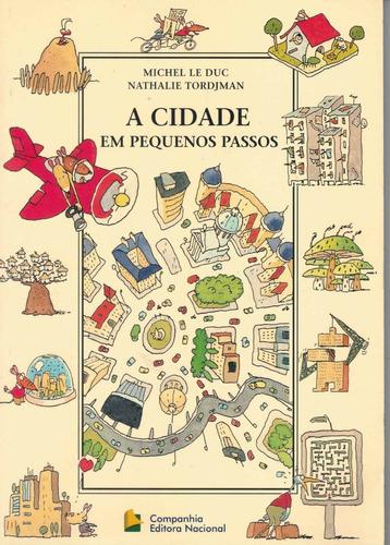 Livro A Cidade Em Pequenos Passos