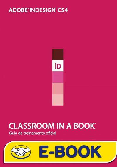 Livro Adobe Indesign Cs4 Classroom In A Book