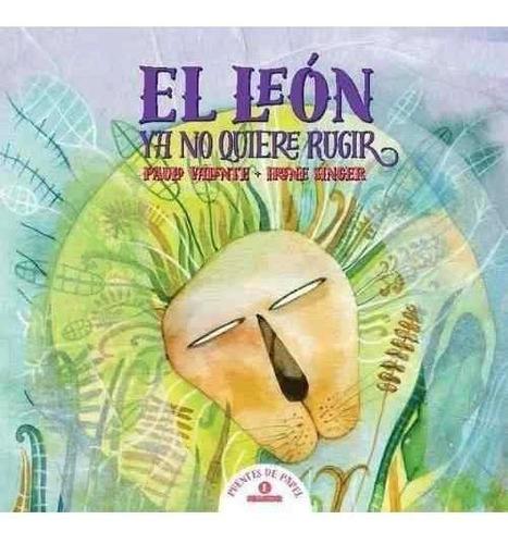 Imagen 1 de 1 de El León Ya No Quiere Rugir