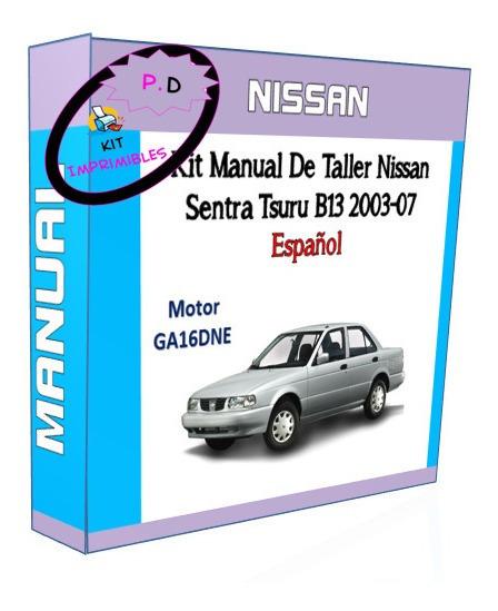 Kit Manual De Taller Nissan Sentra Tsuru B13 2003-07 Español