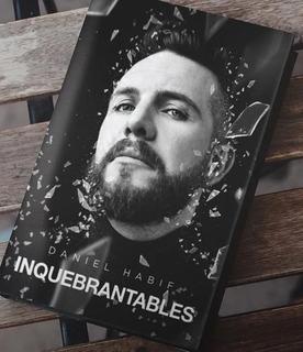 Inquebrantables El Libro De Daniel Habif
