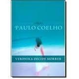 Coelho, PauloVeronika Decide Morrer - Colecao Paulo Coelho