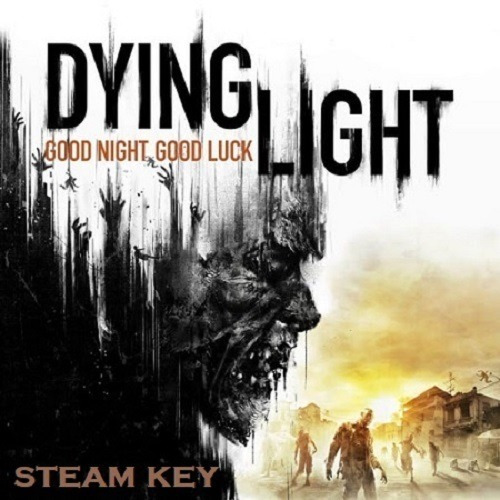 Dying Light Pc Steam Key