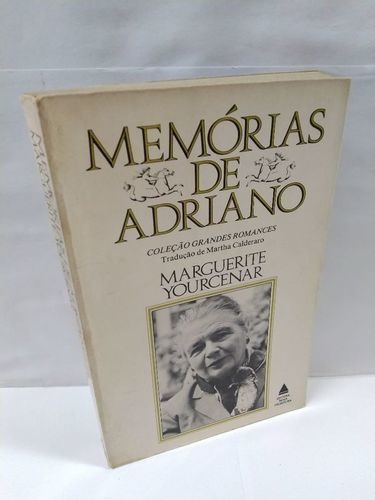 Livro Memórias De Adriano Coleção Grandes Romances