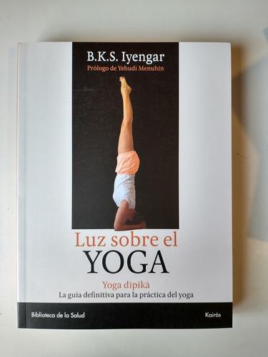 Luz Sobre El Yoga Bks Iyengar