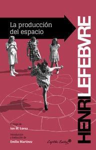 La Producción Del Espacio, Henri Lefebvre, Ed. Cap. Swing