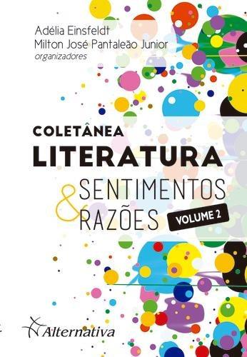 Coletânea Literatura - Sentimentos E Razões, V.2