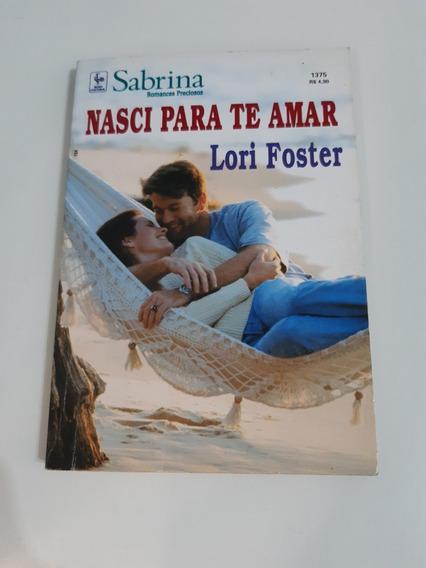 Livro Sabrina Nasci Para Te Amar Lori Foster G340