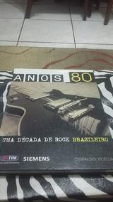 Livro Anos 80 Uma Década De Rock Brasileiro Oswaldo Vilella