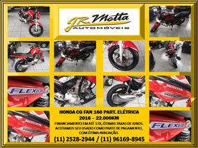Honda Cg 160 Fan Esdi 2016 22.000km Muito Nova.