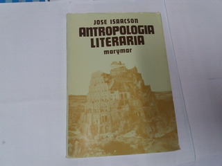 Antropologia Literaria - Jose Isaacson
