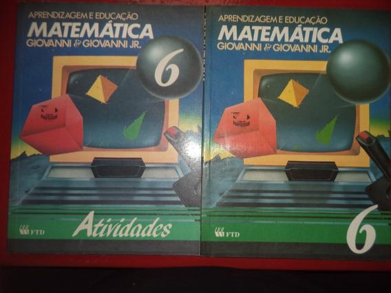 Matemática Aprendizagem E Educação + Atividades 6ª Serie