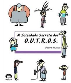 Sociedade Secreta Dos Outros, A