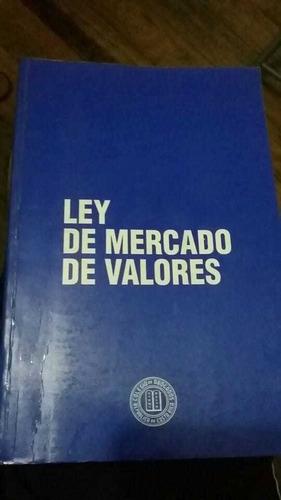 Ensayos Sobre La Ley Reguladora De Mercado De Valores. 1991