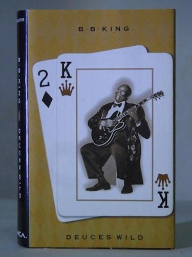 Deuces Wld - King B B (cd)