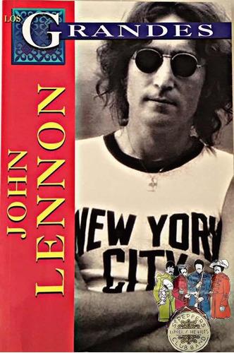 Imagen 1 de 2 de Libro Los Grandes John Lennon