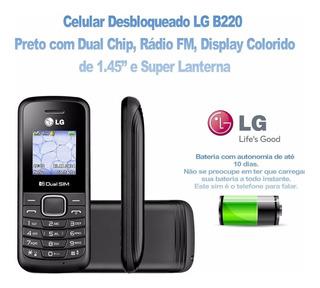 Celular Lg B220 - Rádio Fm - Lanterna - Básico E Moderno