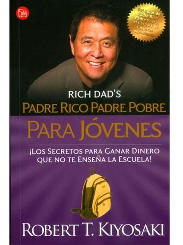 Padre Rico Padre Pobre Para Jóvenes