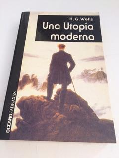 Libro Una Utopia Moderna. H. G. Wells. N26