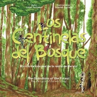 Libro: Los Centinelas Del Bosque